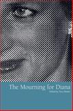 The Mourning for Diana, , 1859732380