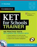 KET for Schools Trainer, Karen Saxby, 052113238X