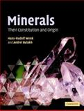 Minerals : Their Constitution and Origin, Wenk, Hans-Rudolf and Bulakh, Andrei, 0521822386