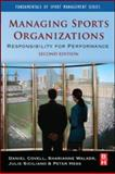 Managing Sports Organizations : Responsibility for Performance, Covell, Daniel and Walker, Sharianne, 0750682388