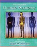 Lab Guide for Human Anatomy : Biol 201, Anderson, Susan M., 0757542387