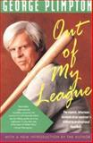 Out of My League, George Plimpton, 1558212388