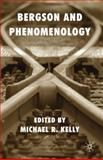 Bergson and Phenomenology, , 0230202381