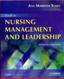 Guide to Nursing Management and Leadership, Tomey, Ann Marriner, 032305238X