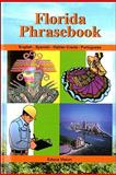 Florida Phrasebook : English-Spanish-Haitian Creole-Portuguese, Educa Vision Inc, 1584322381