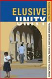 Elusive Unity : Factionalism and the Limits of Identity Politics in Yucatán, Mexico, Armstrong-Fumero, Fernando, 1607322382