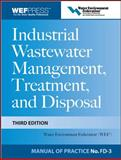 Industrial Wastewater Management, Treatment, and Disposal, Water Environment Federation, 0071592385