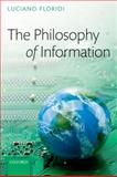 The Philosophy of Information 9780199232383