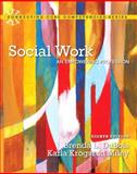 Social Work : An Empowering Profession, DuBois, Brenda L. and Miley, Karla Krogsrud, 0205922384