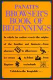 Panati's Browser's Book of Beginnings, Charles Paueti, 0395562384