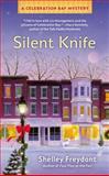 Silent Knife, Shelley Freydont, 0425252388