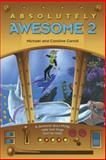 Absolutely Awesome 2, Michael W. Carroll and Caroline Carroll, 0842352384
