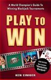 Play to Win, Ken Einiger, 0929712382