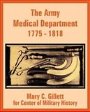 The Army Medical Department, 1775-1818 9781410202383