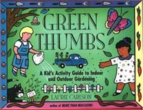 Green Thumbs, Laurie Carlson and Laurie M. Carlson, 155652238X