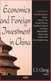 Economics and Foreign Investment in China, Cheng, J. I., 1600212387