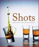 Shots, Steve Quirk, 1742572383