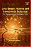 Cost-Benefit Analysis and Incentives in Evaluation : The Structural Funds of the European Union, , 1847202381