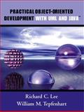 Practical Object-Oriented Development with UML and Java, Lee, Richard C. and Tepfenhart, William M., 0130672386