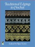 Traditional Edgings to Crochet, Rita Weiss, 0486252388