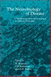 The Neurobiology of Disease : Contributions from Neuroscience to Clinical Neurology, , 0521342384