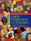 Career Interventions and Techniques : A Complete Guide for Human Service Professionals, Duggan, Molly H. and Jurgens, Jill C., 0205452388