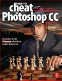 How to Cheat in Photoshop CC 1st Edition