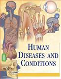 Human Diseases and Conditions, , 0684312387