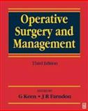 Operative Surgery and Management, Keen, G. and Farndon, 0750642386