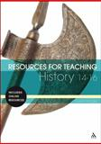 Resources for Teaching History, Hodge, Susie, 0826422381