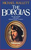 The Borgias, Michael Mallett, 0897332385