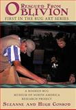 Rug Art - Rescued from Oblivion, Suzanne Conrod and Hugh Conrod, 145200238X