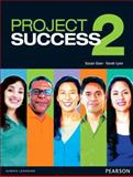 Project Success, Pearson Education Staff and Gaer, Susan, 0132942380