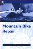 The Nuts 'N' Bolts Guide to Mountain Bike Repair, Ken Gronseth, 089732238X