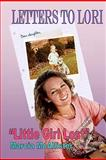 Letters to Lori Little Girl Lost, Marcia McAllister, 1453772383