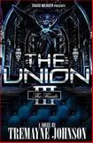 The Union 3, Tremayne Johnson, 1493512382