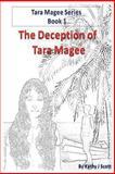 The Deception of Tara Magee, Kathy Scott, 0615842380