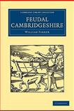 Feudal Cambridgeshire, Farrer, William, 1108002382