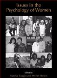 Issues in the Psychology of Women, , 1475782381