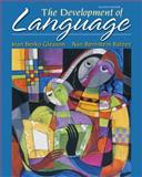 The Development of Language, Berko Gleason, Jean and Bernstein Ratner, Nan, 0132612380