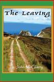 The Leaving, John McGlarry, 0615832385