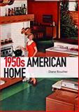 1950s American Home, Diane Boucher, 0747812381