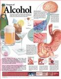 Dangers of Alcohol Anatomical Chart, Anatomical Chart Company Staff, 0781782384