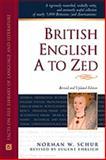 British English A to Zed, Norman W. Schur, 0816042381