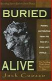 Buried Alive : The Startling Truth about Neanderthal Man, Cuozzo, Jack, 0890512388