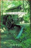 Music of Falling Water, Julia Oliver, 0895872382