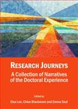 Research Journeys : A Collection of Doctoral Student Experiences, Chloe Blackmore, 1443852384