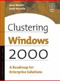 Clustering Windows 2000 : A Road Map for Enterprise Solutions, Beebe, Milt, 1555582389
