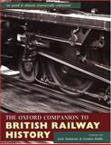 The Oxford Companion to British Railway History : From 1603 to the 1990s, , 0198662386