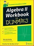Algebra II Workbook for Dummies, Mary Jane Sterling, 0470052384